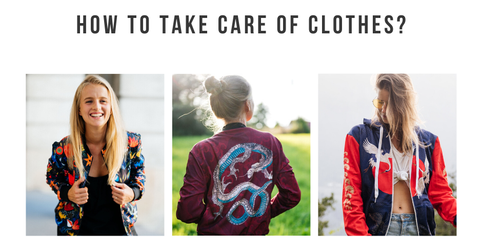 How to take care of our clothes